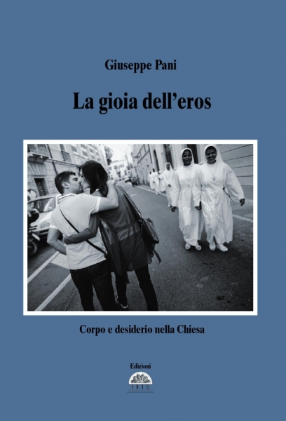 La copertina del libro di don Giuseppe: La gioia dell'eros
