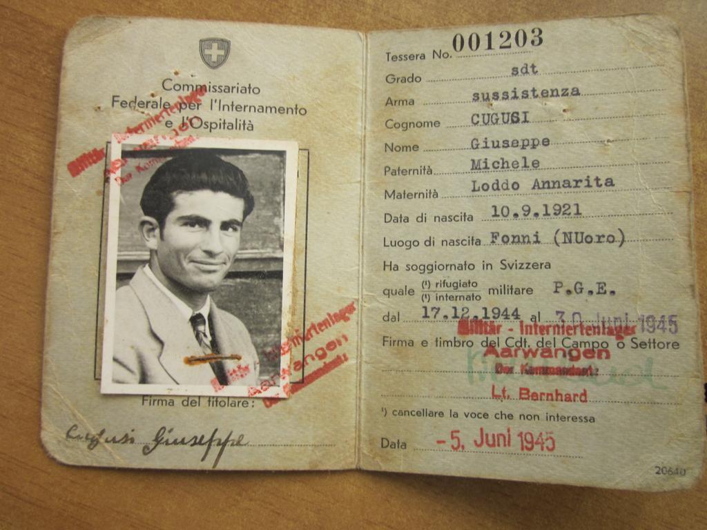 Il documento delle autorità svizzere che certifica come dopo la liberazione, Giuseppe Cugusi fu accolto in un campo di accoglienza svizzero